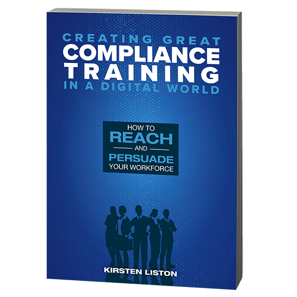 Creating Great Compliance Training in a Digital World softcover book