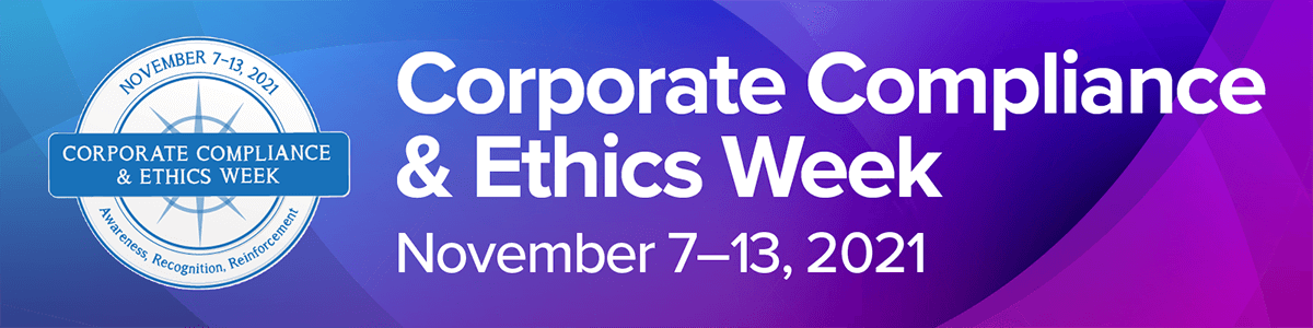 2021 Corporate Compliance and Ethics Week